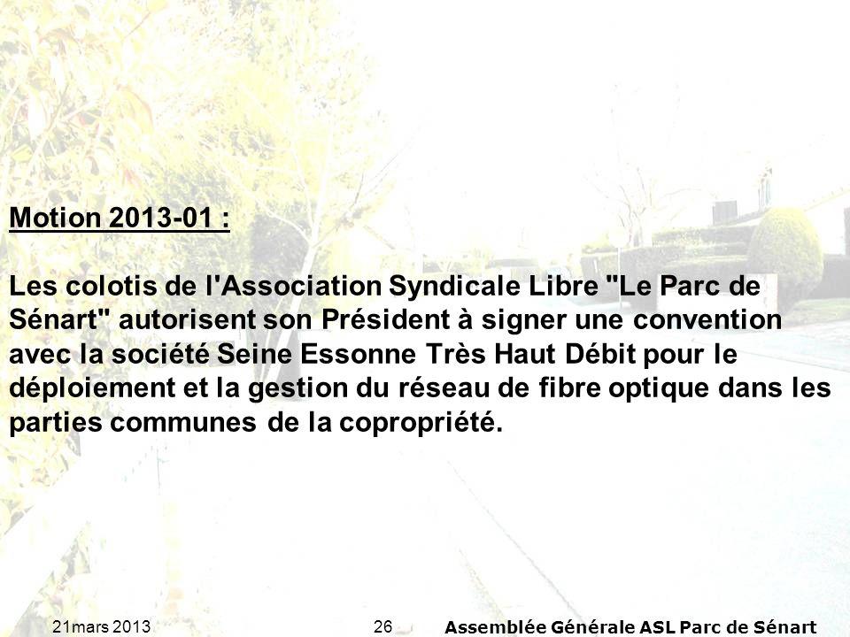 2621mars 2013Assemblée Générale ASL Parc de Sénart Motion 2013-01 : Les colotis de l'Association Syndicale Libre