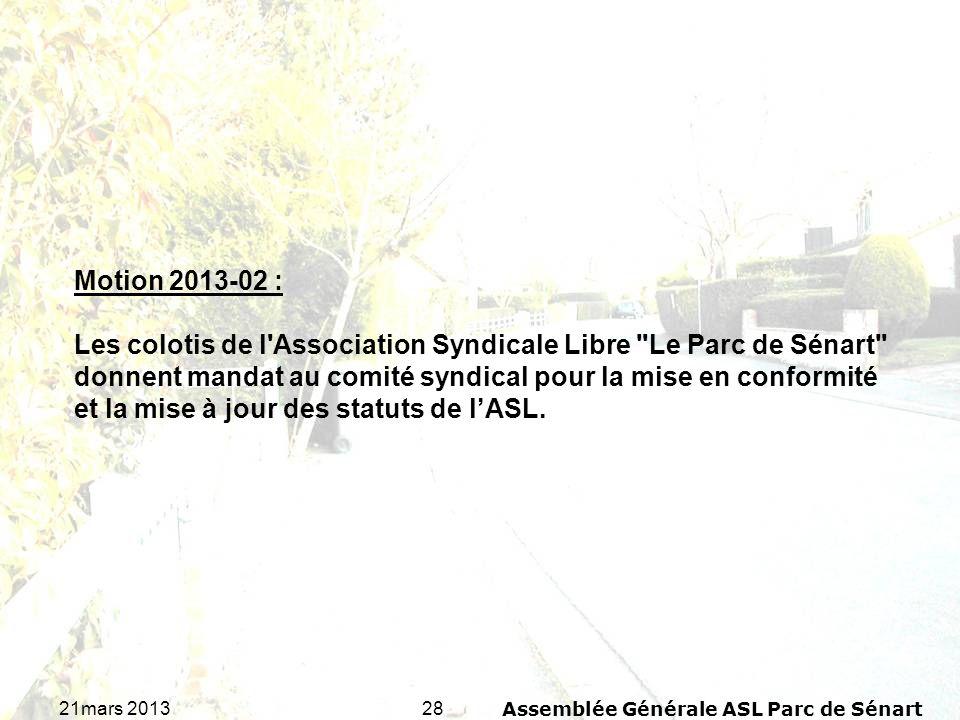 2821mars 2013Assemblée Générale ASL Parc de Sénart Motion 2013-02 : Les colotis de l'Association Syndicale Libre