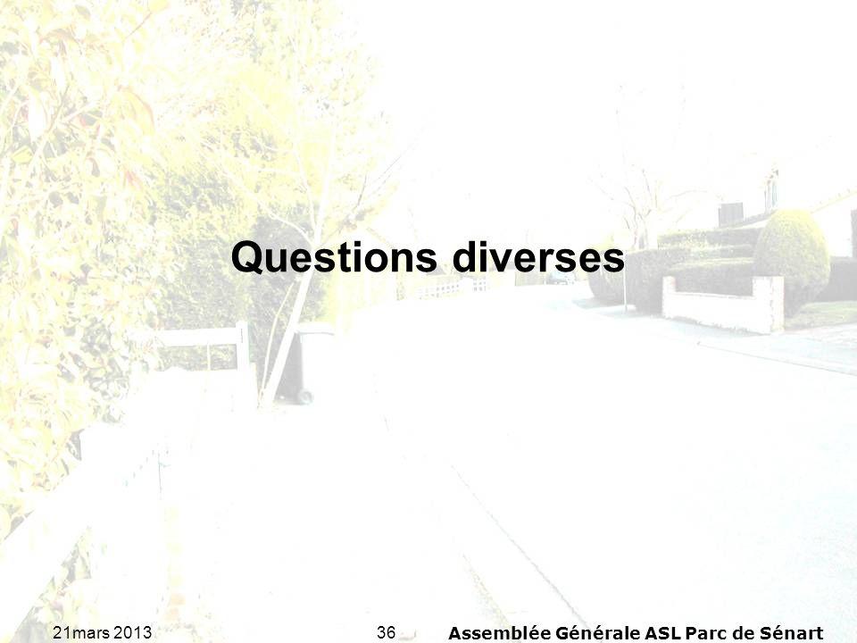3621mars 2013Assemblée Générale ASL Parc de Sénart Questions diverses
