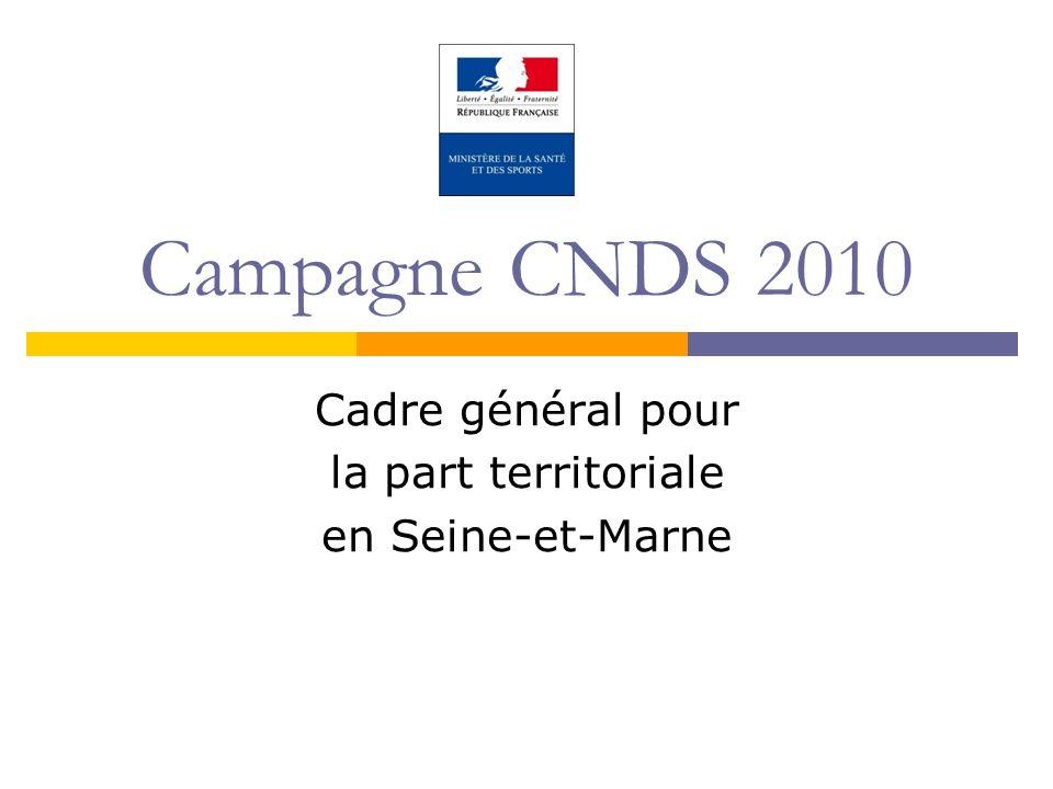 Campagne CNDS 2010 Cadre général pour la part territoriale en Seine-et-Marne