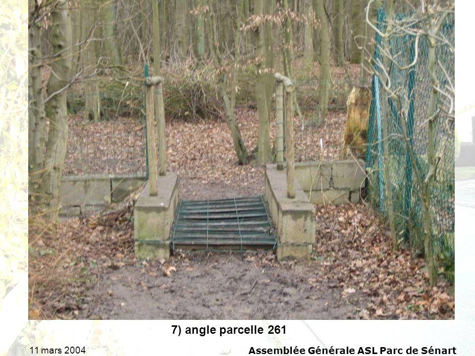 11 mars 2004Assemblée Générale ASL Parc de Sénart 7) angle parcelle 261