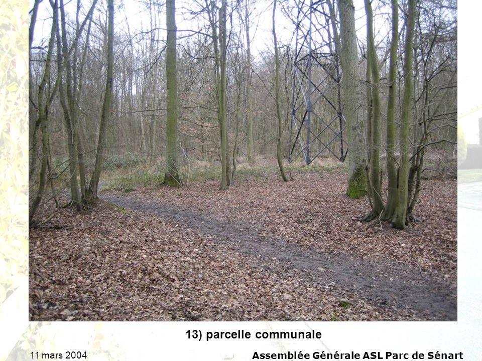 11 mars 2004Assemblée Générale ASL Parc de Sénart 13) parcelle communale