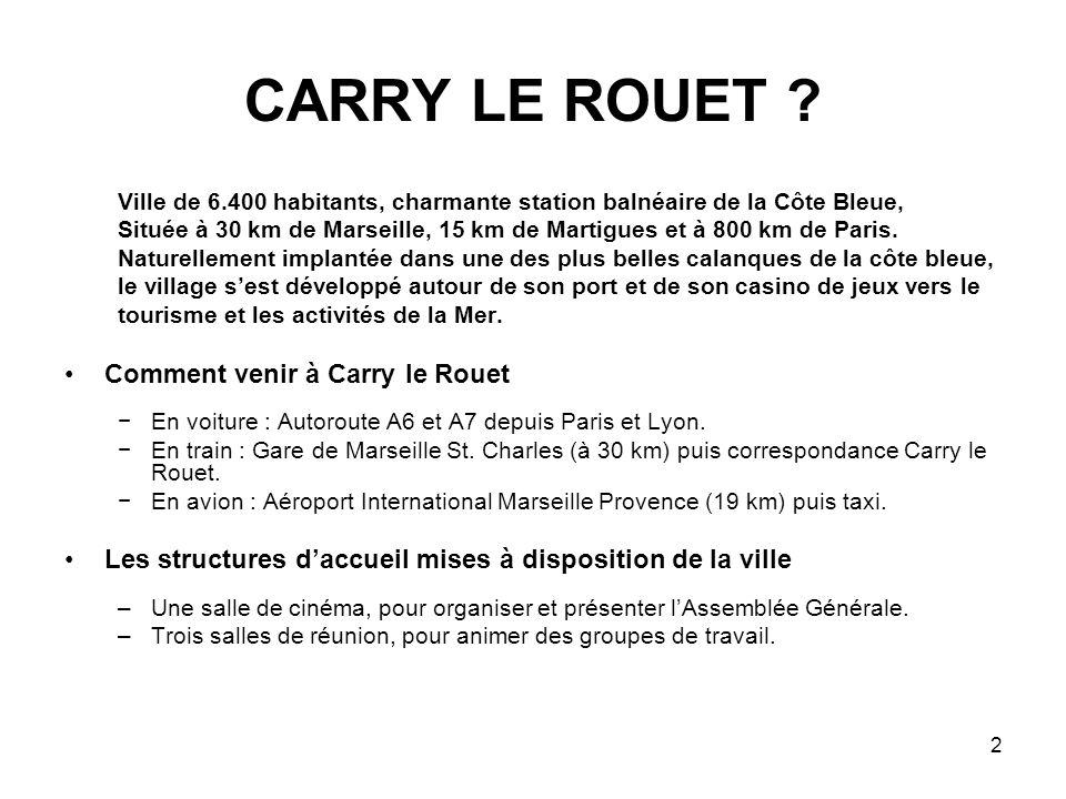 2 CARRY LE ROUET .