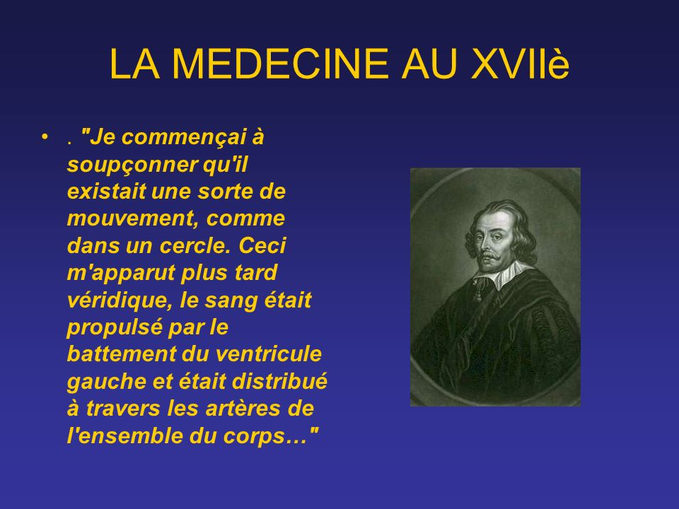 LA MEDECINE AU XVIIè.