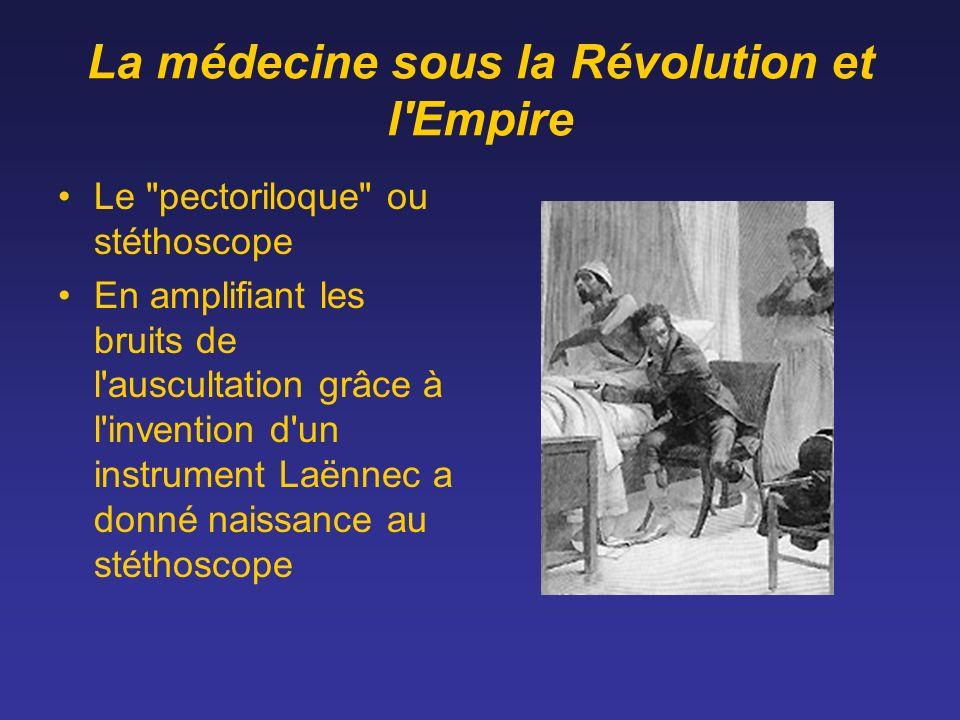 La médecine sous la Révolution et l'Empire Le