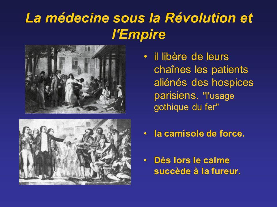 La médecine sous la Révolution et l'Empire il libère de leurs chaînes les patients aliénés des hospices parisiens.