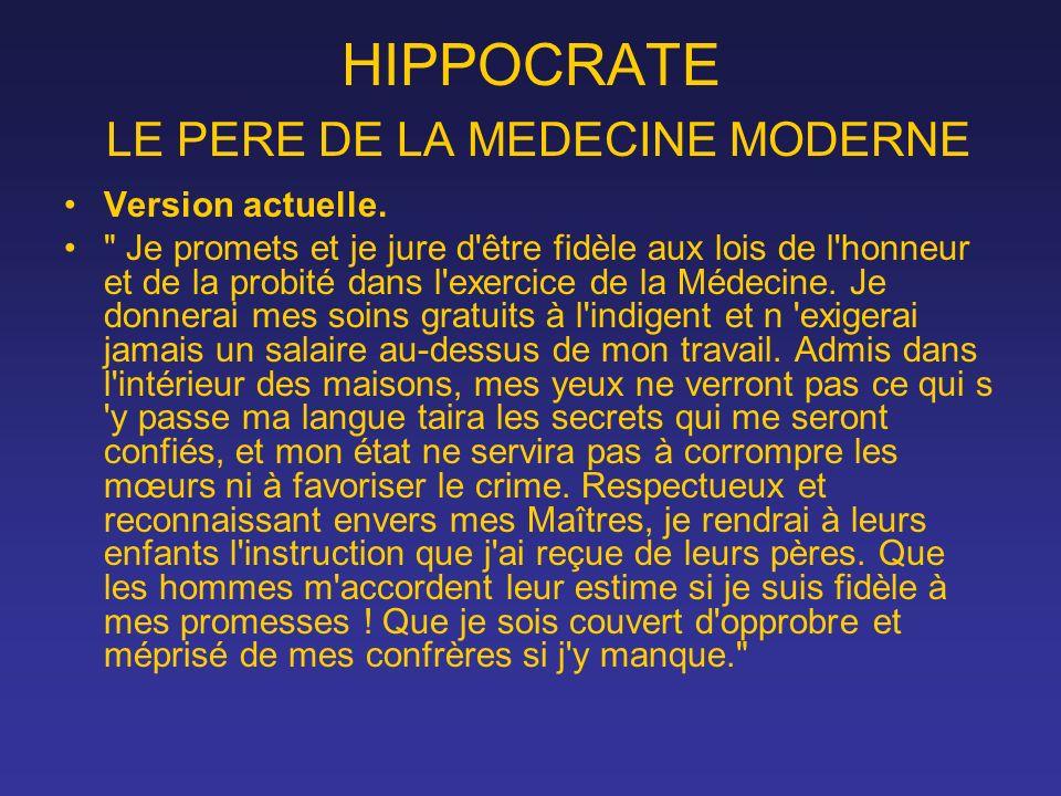 HIPPOCRATE LE PERE DE LA MEDECINE MODERNE Version actuelle.