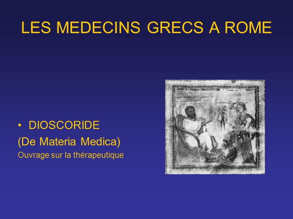 LES MEDECINS GRECS A ROME DIOSCORIDE (De Materia Medica) Ouvrage sur la thérapeutique