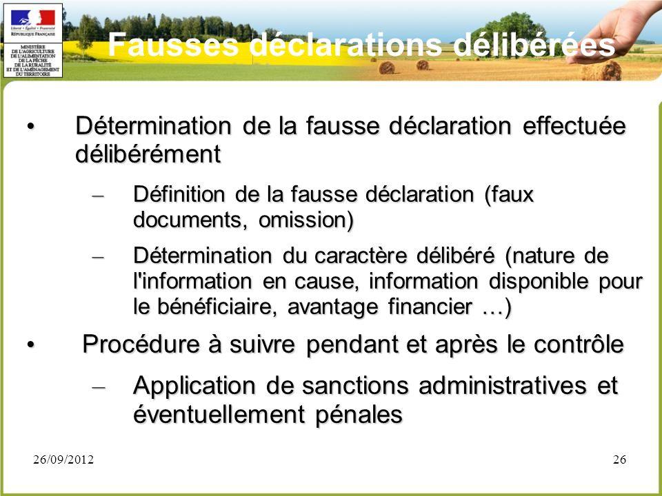 26/09/201226 Détermination de la fausse déclaration effectuée délibérément Détermination de la fausse déclaration effectuée délibérément – Définition