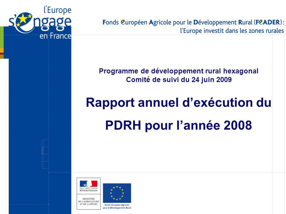 1 Programme de développement rural hexagonal Comité de suivi du 24 juin 2009 Rapport annuel dexécution du PDRH pour lannée 2008