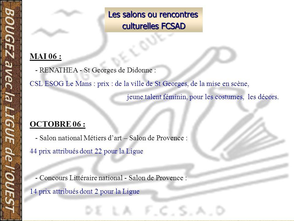 Les salons ou rencontres culturelles FCSAD MAI 06 : - RENATHEA - St Georges de Didonne : CSL ESOG Le Mans : prix : de la ville de St Georges, de la mi