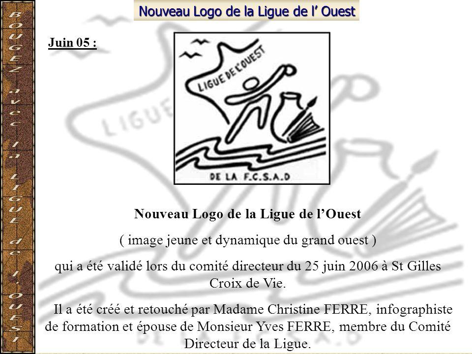 Nouveau Logo de la Ligue de l Ouest ( image jeune et dynamique du grand ouest ) qui a été validé lors du comité directeur du 25 juin 2006 à St Gilles