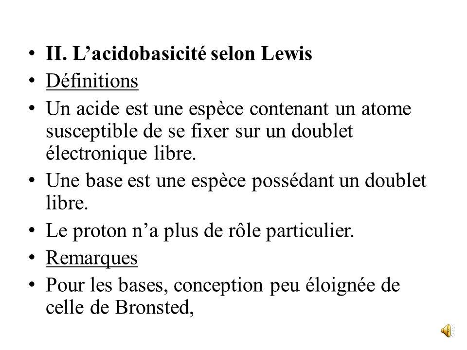 lexistence et la force des caractères acide et basique dépendent de divers facteurs structuraux, électroniques ou géométriques: - lélectronégativité,