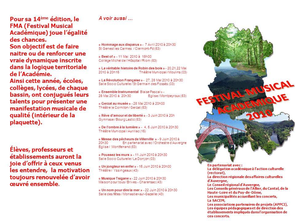 Pour sa 14 ème édition, le FMA (Festival Musical Académique) joue légalité des chances.