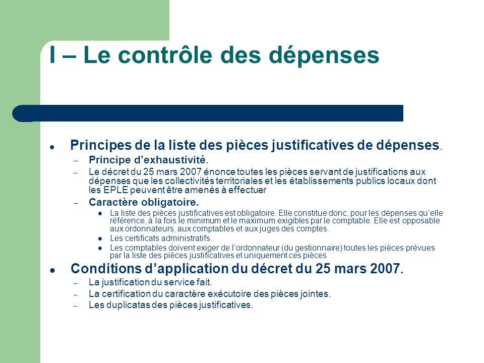 I – Le contrôle des dépenses Principes de la liste des pièces justificatives de dépenses.