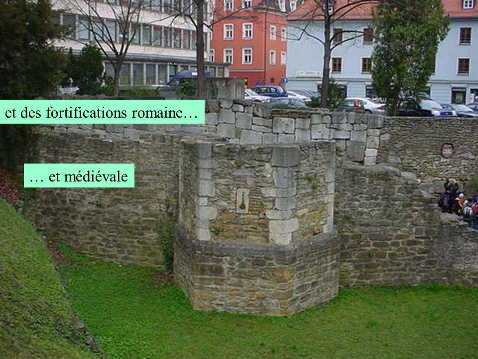 et des fortifications romaine… … et médiévale