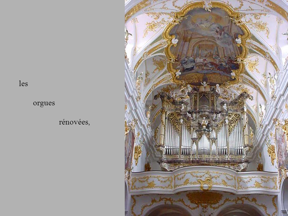 les orgues rénovées,