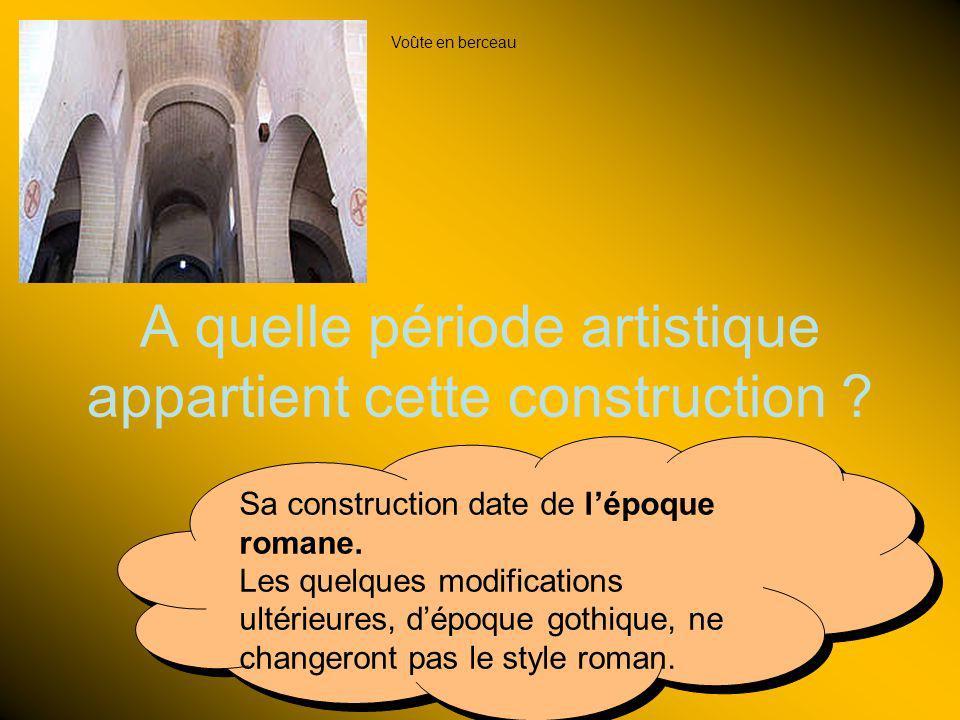 A quelle période artistique appartient cette construction ? Sa construction date de lépoque romane. Les quelques modifications ultérieures, dépoque go