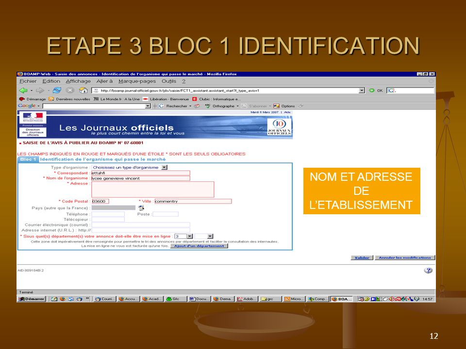 12 ETAPE 3 BLOC 1 IDENTIFICATION NOM ET ADRESSE DE LETABLISSEMENT