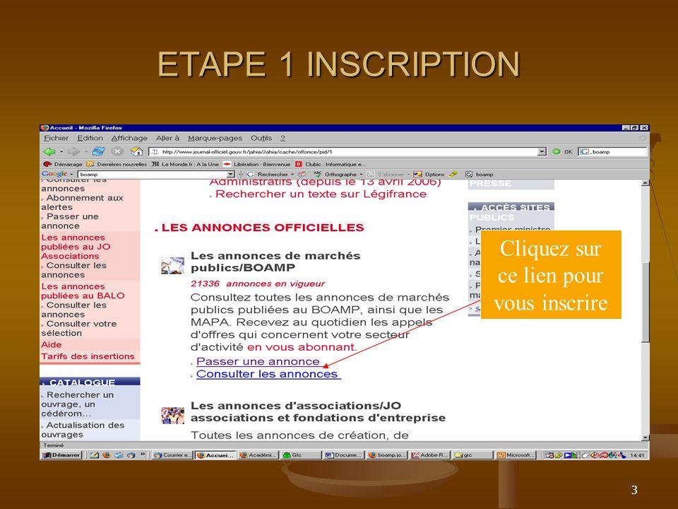 3 ETAPE 1 INSCRIPTION Cliquez sur ce lien pour vous inscrire