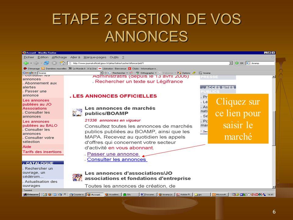 6 ETAPE 2 GESTION DE VOS ANNONCES Cliquez sur ce lien pour saisir le marché