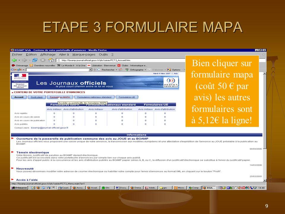 9 ETAPE 3 FORMULAIRE MAPA Bien cliquer sur formulaire mapa (coût 50 par avis) les autres formulaires sont à 5,12 la ligne!