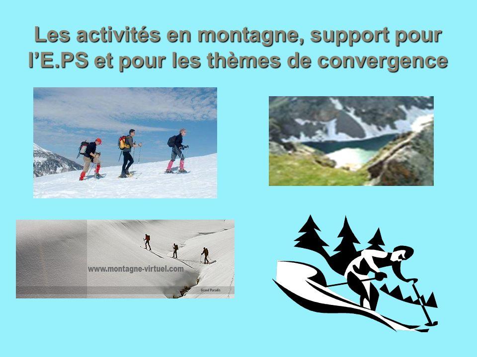 Les activités en montagne, support pour lE.PS et pour les thèmes de convergence