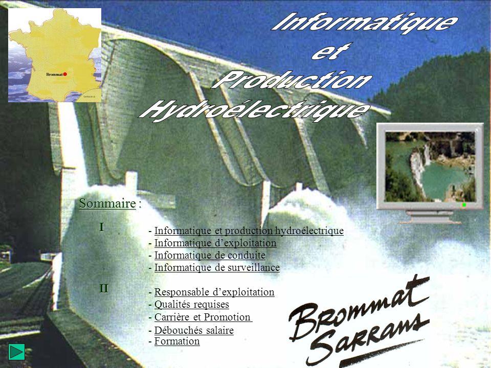 - FormationFormation - Carrière et PromotionCarrière et Promotion Sommaire : - Informatique et production hydroélectriqueInformatique et production hy