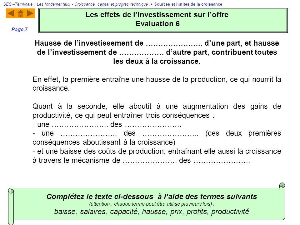 Hausse de linvestissement de ………………….. dune part, et hausse de linvestissement de ……………… dautre part, contribuent toutes les deux à la croissance. En