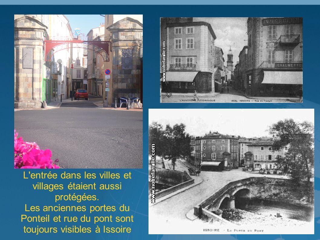 L entrée dans les villes et villages étaient aussi protégées.