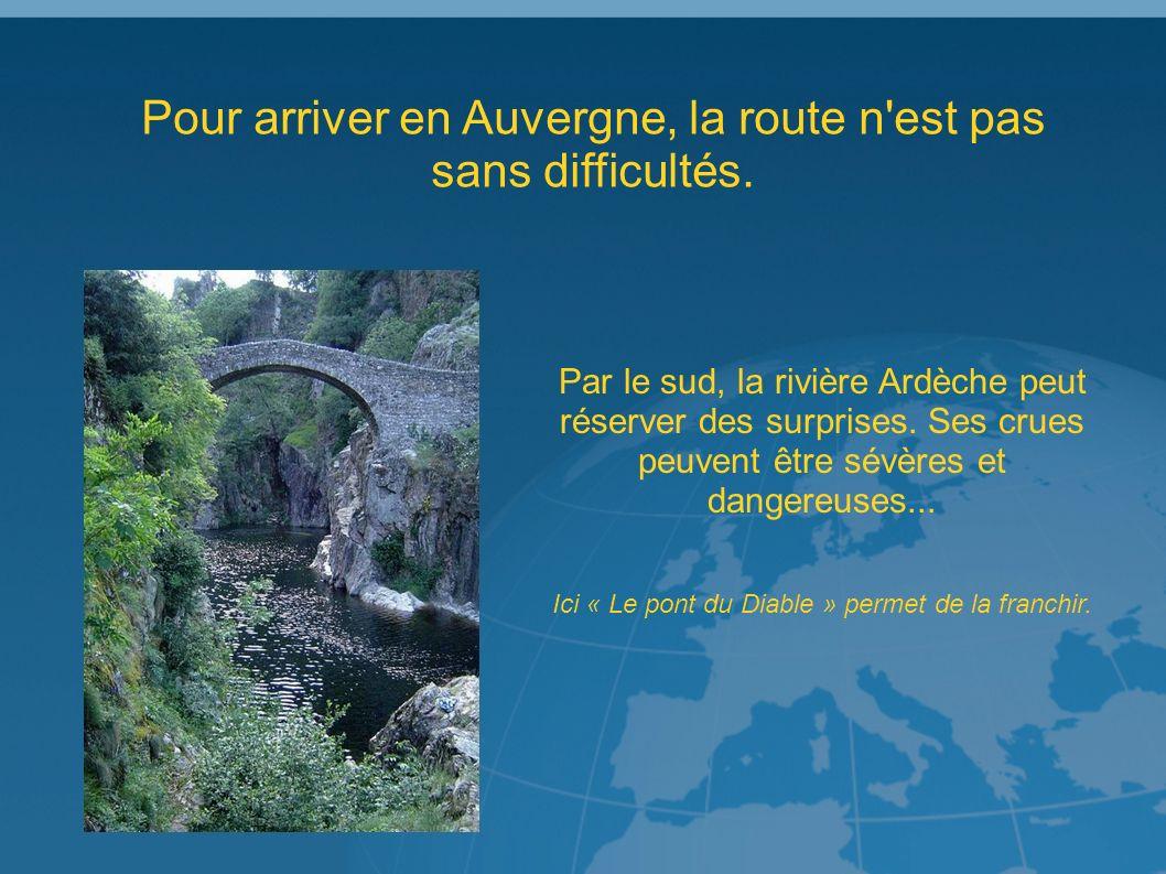 Le voyageur devra composer avec un environnement géographique souvent difficile...