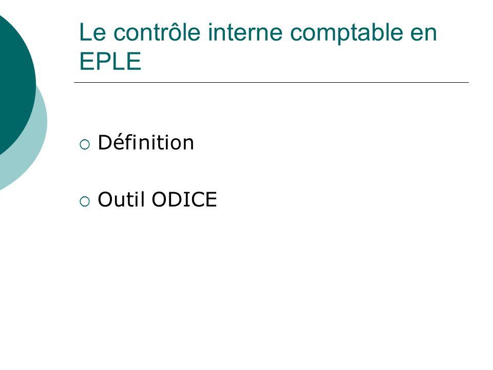 Le contrôle interne comptable en EPLE Définition Outil ODICE
