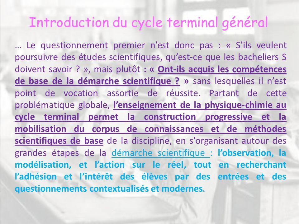 Introduction du cycle terminal général Ont-ils acquis les compétences de base de la démarche scientifique ?. … Le questionnement premier nest donc pas