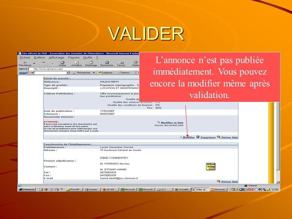 VALIDER Lannonce nest pas publiée immédiatement. Vous pouvez encore la modifier même après validation.