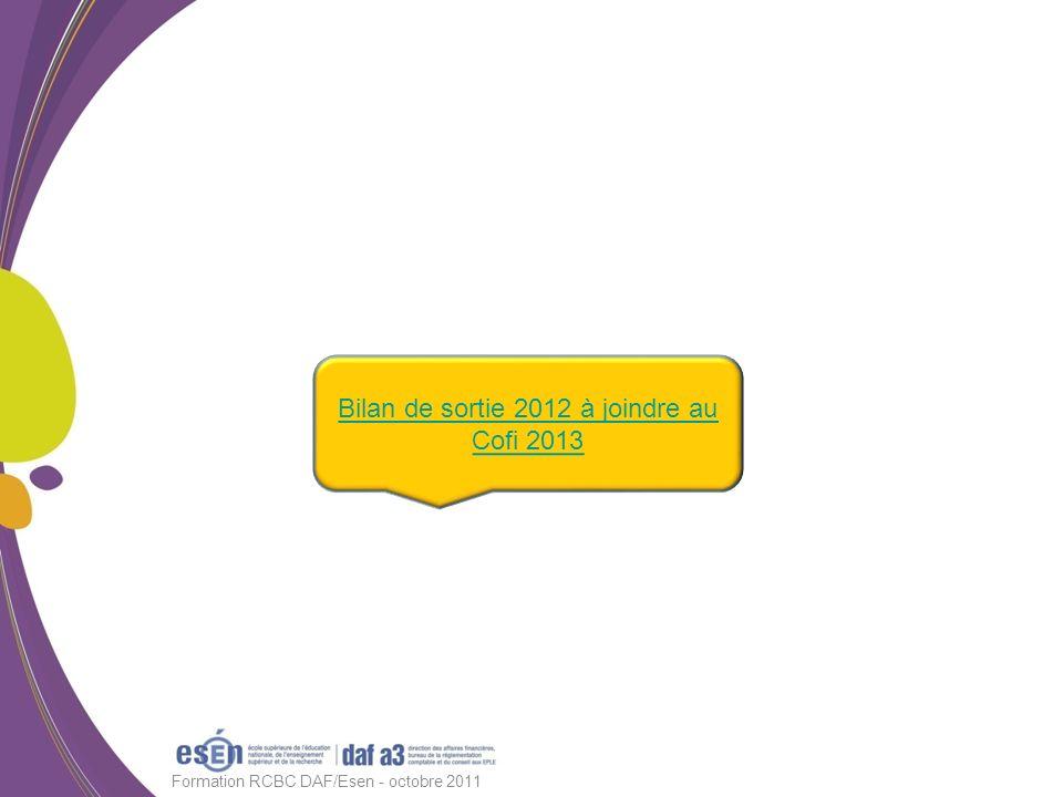 Formation RCBC DAF/Esen - octobre 2011 Bilan de sortie 2012 à joindre au Cofi 2013