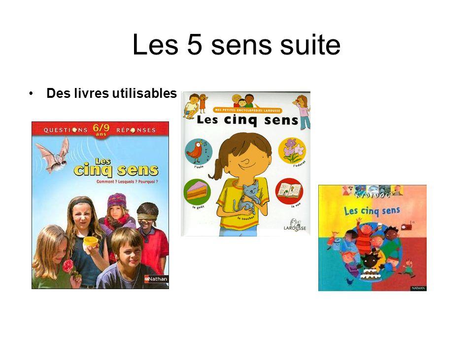 Les 5 sens suite Des livres utilisables