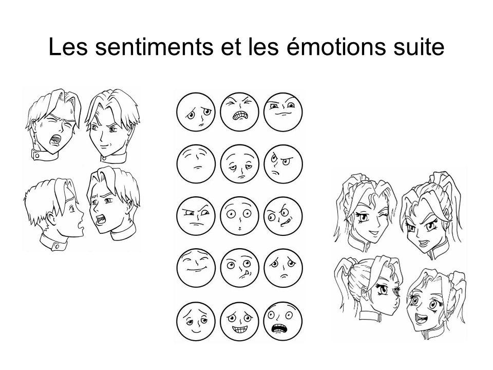 Les sentiments et les émotions suite