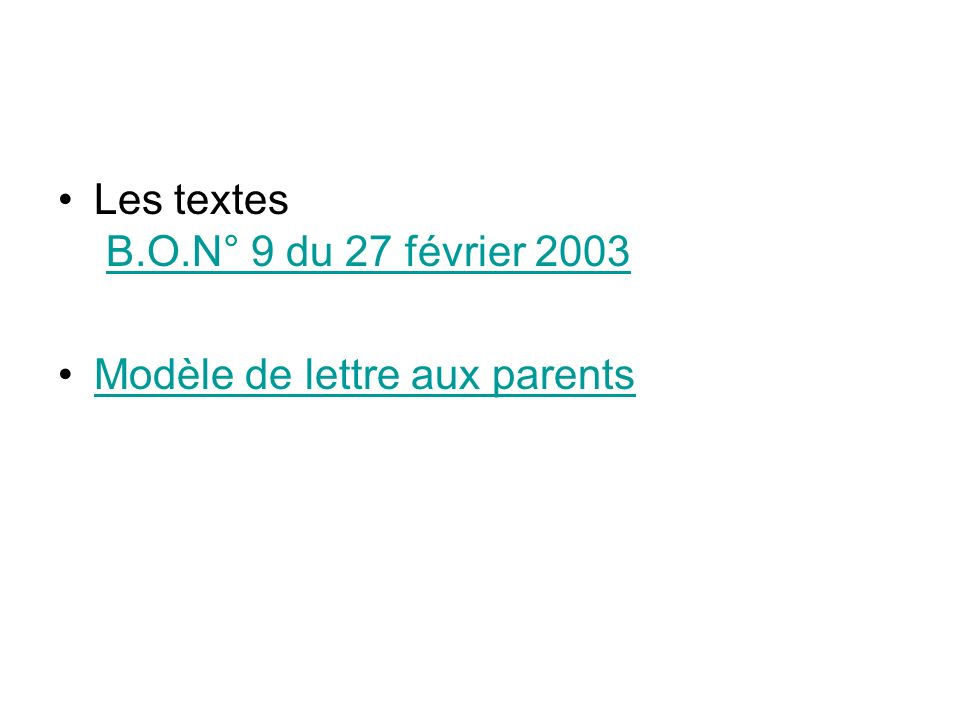 Les textes B.O.N° 9 du 27 février 2003B.O.N° 9 du 27 février 2003 Modèle de lettre aux parents