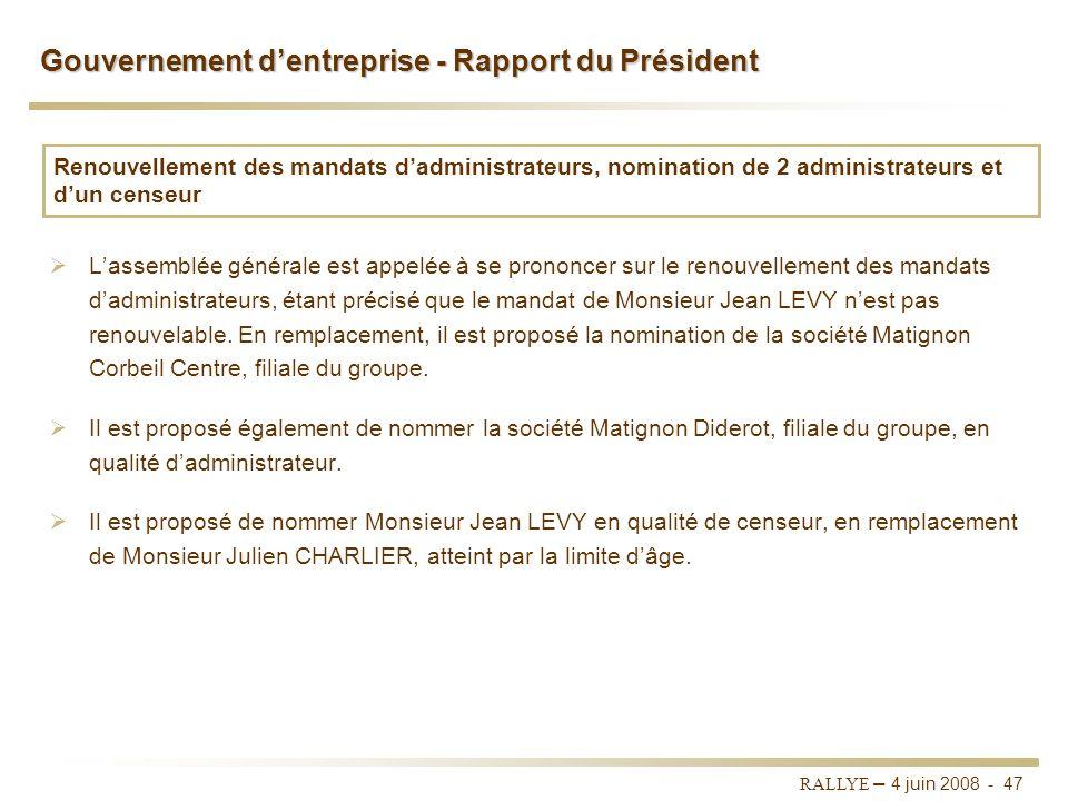 RALLYE – 4 juin 2008 - 46 Sommaire I.RALLYE II. CASINO III. GROUPE GO SPORT VI. Portefeuille dinvestissements V. Dividende 2007 VI. Rapport du Préside