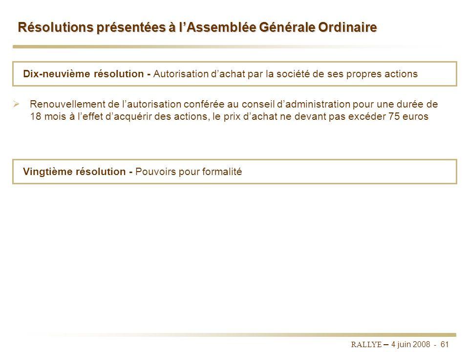 RALLYE – 4 juin 2008 - 60 Dix-septième résolution - Nomination de la société MATIGNON DIDEROT en qualité dadministrateur pour une durée de une (1) ann