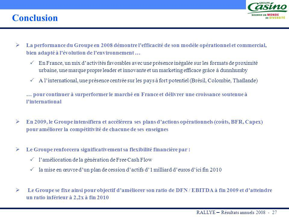 RALLYE – Résultats annuels 2008 - 26 Croissance organique hors essence et effet calendaire de +1,3% En France, ventes en organique hors essence de -2,