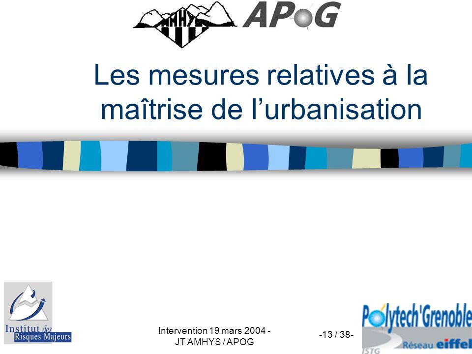 Intervention 19 mars 2004 - JT AMHYS / APOG -13 / 38- Les mesures relatives à la maîtrise de lurbanisation