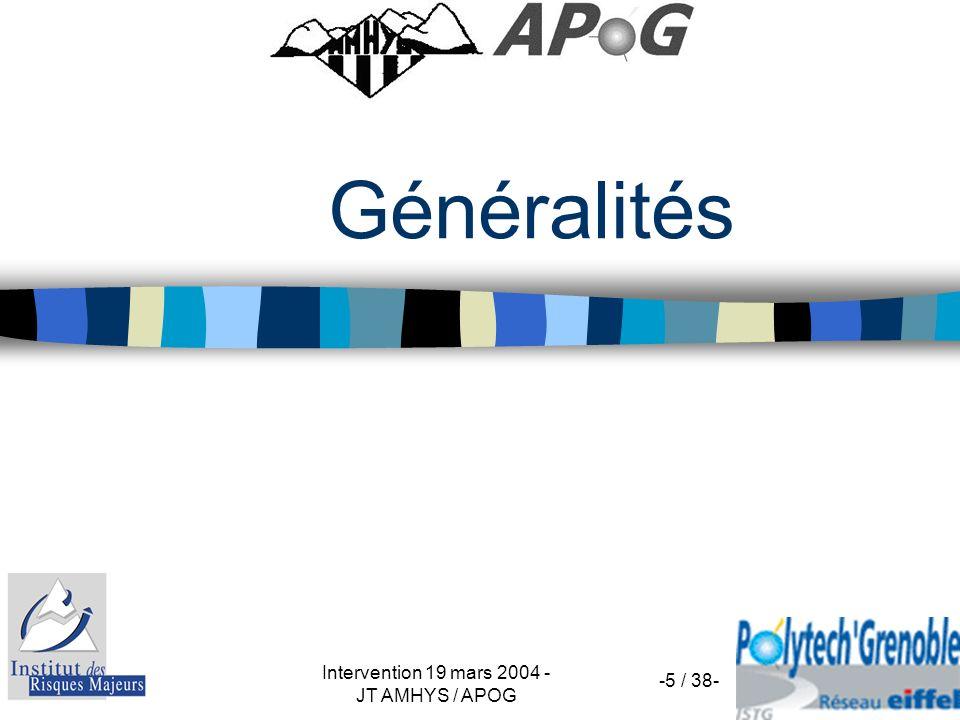 Intervention 19 mars 2004 - JT AMHYS / APOG -5 / 38- Généralités