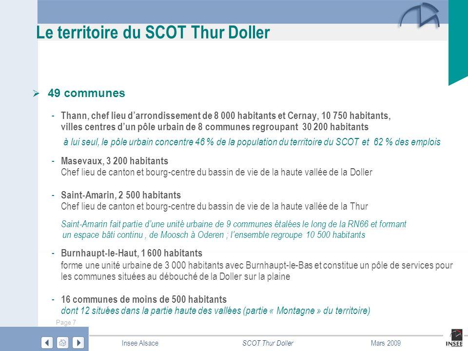 Page 8 SCOT Thur Doller Insee AlsaceMars 2009 Le territoire du SCOT Thur Doller Trois zones détude aux dynamiques démographiques et économiques différenciées