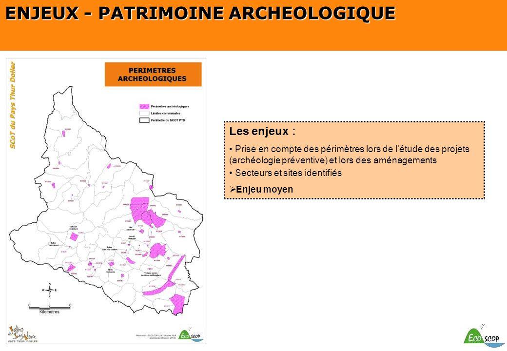 SCOT du Pays Thur Doller Les enjeux : Prise en compte des périmètres lors de létude des projets (archéologie préventive) et lors des aménagements Sect