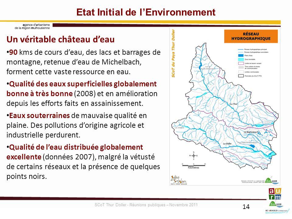 14 Etat Initial de lEnvironnement Un véritable château deau 90 kms de cours deau, des lacs et barrages de montagne, retenue deau de Michelbach, formen
