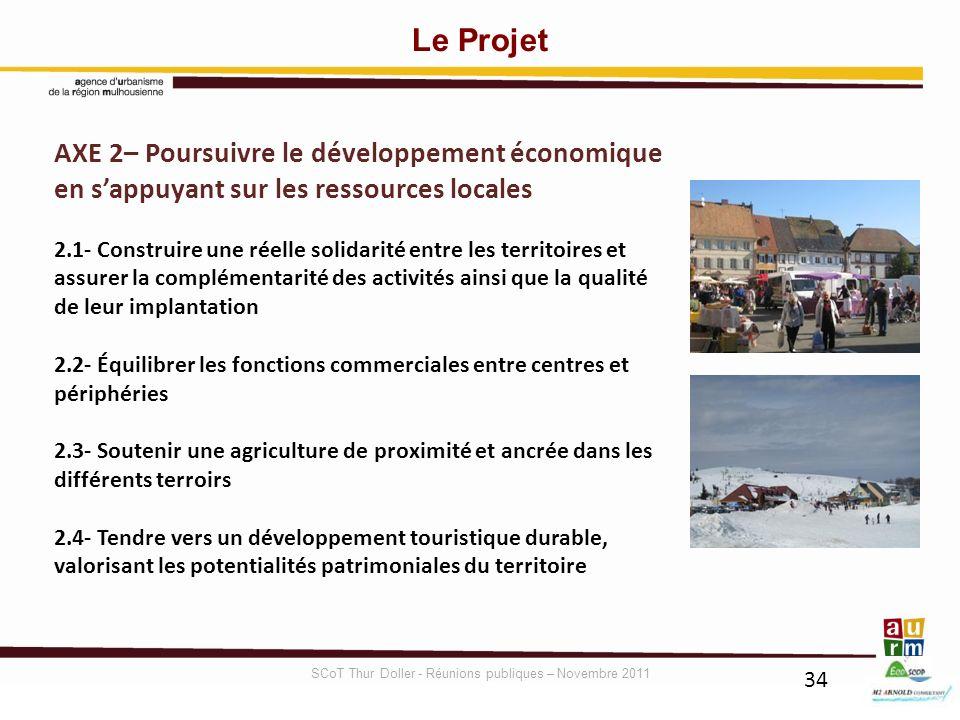 34 AXE 2– Poursuivre le développement économique en sappuyant sur les ressources locales 2.1- Construire une réelle solidarité entre les territoires e