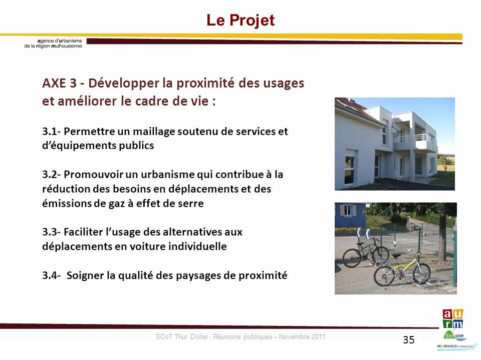 35 AXE 3 - Développer la proximité des usages et améliorer le cadre de vie : 3.1- Permettre un maillage soutenu de services et déquipements publics 3.