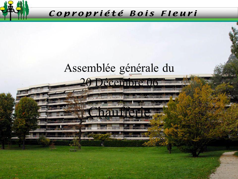 Assemblée générale du 20 Décembre 06 Chaufferie