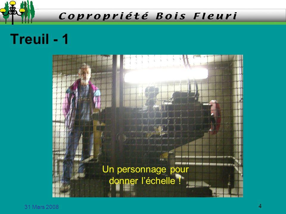 31 Mars 2008 4 Treuil - 1 Un personnage pour donner léchelle !